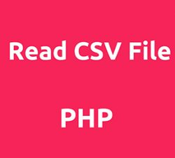 خواندن فایل CSV با php